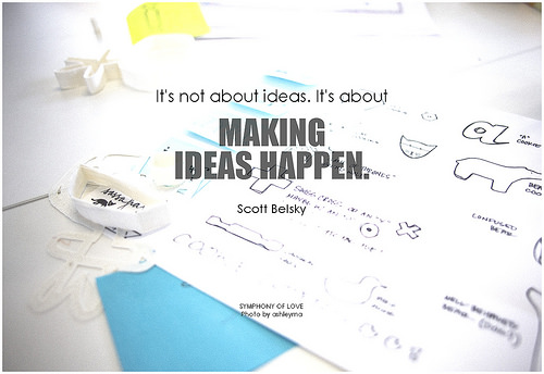 photo credit: Scott Belsky It's not about ideas. It's about making ideas happen via photopin (license)